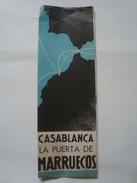 CASABLANCA, LA PUERTA DE MARRUECOS - MOROCCO, 1950 APROX. SPANISH TEXT. 8 PAGES BROCHURE. - Dépliants Touristiques