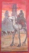 Dépliant Algérie Tourisme Au Sahara Le Désert Les Oasis Illustration Jacques BLEIN - Dépliants Touristiques