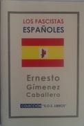 Libro: Los Fascistas Españoles. (1931). Autor: Ernesto Giménez Caballero. 1999. Méjico - Libros