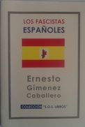 Libro: Los Fascistas Españoles. (1931). Autor: Ernesto Giménez Caballero. 1999. Méjico - Books