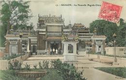 COCHINCHINE  SAIGON LA NOUVELLE PAGODE CHINOISE - Vietnam