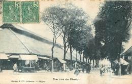 COCHINCHINE  CHOLON LE MARCHE - Vietnam