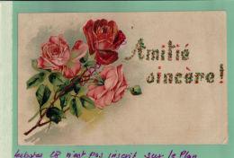 ILLUSTRATEURS  FANTAISIES CHROMO  PLAN GAUFFRE RELIEF Roses AMITIE SINCERES    Juil 2017 71 - Künstlerkarten