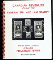 Zaluski, Ed - Canadian Revenues Vol 1-Federal Bill And Law Stamps 1991 Reprint -  As New - Canada
