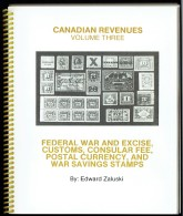 Zaluski, Ed - Canadian Revenues Vol 3 - Federal War And Excise, Customs, Consular Fee Etc - First Ed - As New - Canada