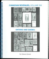 Zaluski, Ed - Canadian Revenues Vol 6- Ontario And Quebec   - First Ed - As New - Canada