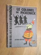 Rare MINI-RECIT SPIROU Années 60/70 N° 137 LE COLONEL DE PICKENICK Par ALFRED GERARD     , Monté Mais PAS Par Mes Soins - Spirou Magazine