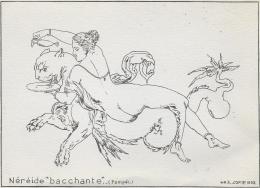 """NEREIDE """" BACCHANTE """"  .. (Pompéi) - History"""