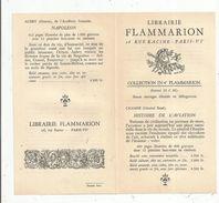 Publicité 4 Pages ,librairie FLAMMARION , Histoire De L'aviation , De L'armée Française ; NAPOLEON  ... ,2 Scans - Advertising