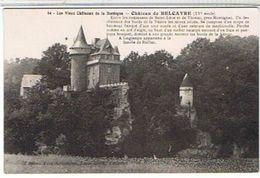 24..LES  VIEUX  CHATEAUX  DE  LA DORDOGNE - CHATEAUDE BELCAYRE    (XV°)          TBE - France