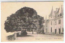 24..TERRASSE  DU  CHATEAU  DE MONT AIGNE    TBE - France