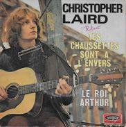 Christopher Laird 45t. SP *tes Chaussettes Sont à L'envers* - Dischi In Vinile
