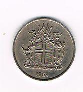 )  IJSLAND  5 KRONUR 1969 - Islande