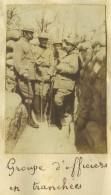 Guerre De 1914-18. Petite Photo D'un Groupe D'officiers En Tranchée (Aisne). 8e RI. 1915. - Guerra, Militari