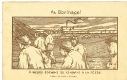 I  BORINAGE Mineurs Borains Se Rendant à La Fosse - Belgique