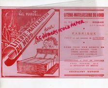 59 - ROUBAIX- BUVARD FABRIQUE LITERIE MATELASSERIE DU NORD- 23 RUE DE LANNOY- - Blotters