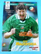 REPUBLIC OF IRELAND : MACEDONIA - 1999. EUFA EURO Qual. Football Soccer Match Programme * Soccer Fussball Programm - Match Tickets