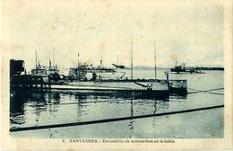 Cpa SANTANDER - Escuadrilla De Submarinos En La Bahia - Cantabria (Santander)