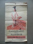 Calendario Per Le Famiglie Gazzetta Del Popolo 1940 Illustrazione Brunetta - Calendarios