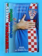 CROATIA : WALES - 2010. Football Match Programme Soccer Fussball Programm Calcio Programma Foot Programa - Books
