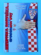 CROATIA : NORWAY - 2010. Football Match Programme Soccer Fussball Programm Calcio Programma Foot Programa - Bücher