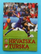 CROATIA : TURKEY - 2016. World Cup Qualif. Football Soccer Match Programme * Fussball Programm Calcio Programma Programa - Books