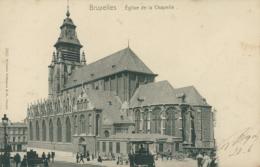 BE BRUXELLES  / Eglise De La Chapelle / - Belgium