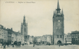 BE  COURTRAI   / Beffroi Et Grand'Place / - Kortrijk