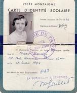 CARTE D'IDENTITE SCOLAIRE - LYCEE MONTAIGNE - ACADEMIE DE PARIS - 1954-1955 - Guerre, Militaire