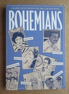 Bohemians - A Graphic History - Edited By Paul Buhle And David Berger 2014 - Histoire