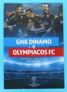 DINAMO : OLYMPIACOS FC - 2015. UEFA CHAMPIONS LEAGUE Football Match Programme Soccer Fussball Programm Programma Greece - Eintrittskarten