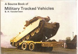 A SOURCE BOOK OFMILITARY TRACKED VEHICLES - THE OLYSLAGER ORGANIZATION - Armée Britannique