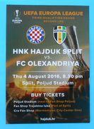HNKHAJDUK : FC OLEXANDRIYA ( Oleksandriya ) - 2016. UEFA EUROPA LEAGUE Official Football Match Flayer * Ukraine Ukraina - Eintrittskarten
