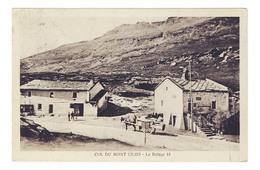 D  73 -  Cpa -  COL DU MONT CENIS  - LE REFUGE  18  ( Italie)  -  MA 4397 - France