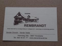 Taverne REMBRANDT ( Vander Donckt - Vande Velde ) Heerweg - Horebeke ( Voir Photo Pour Detail )! - Cartes De Visite