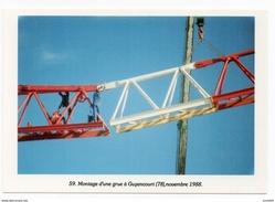 Guyancourt Yvelines Montage D'une Grue Aventure Carto 1989 Tirage Limité  état Superbe - Guyancourt