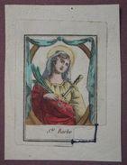 Image Pieuse - Gravure Début XIXème Aux Coloris - Ste Barbe - Images Religieuses