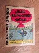 Rare MINI-RECIT SPIROU Années 60/70 N° 348 JUJU FAIT LA GUERRE TOTALE   Par NOEL BISSOT  , Monté Par Mes Soins , Couvert - Spirou Magazine