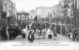 Namur - Fêtes De La Béatification De Mère Julie (top Animation, 1906, Pap. Woitrin) - Namur