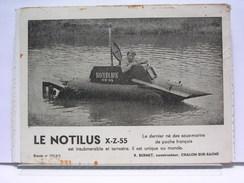 LE NOTILUS X-Z-55 - LE DERNIER DES SOUS-MARINS DE POCHE FRANCAIS - R. BURNET CONSTRUCTEUR - CHALON SUR SAONE (71) - Chalon Sur Saone