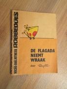 Rare MINI-RECIT SPIROU Années 60/70 En Hollandais N°??? DE FLAGADA NEEMT WRAAK , Monté Mais PAS Par Mes Soins - Spirou Magazine