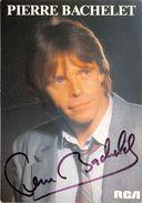 PIERRE BACHELET - Autographes