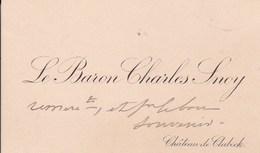 CLABECQ TUBIZE Carte De Visite Du Baron Charles SNOY, Remerciements Avant 1900 - Visitekaartjes