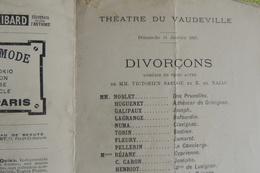 PARIS THEATRE DU VAUDEVILLE MADAME REJANE PIECE JOUEE: DIVORCONS ET L ECUREUIL / VERS 1905 - Programmi