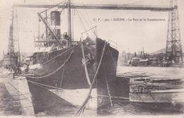CPA  BATEAUX.  Rouen. Le Port Et Le Transbordeur. Cargo Au Port. ..F946 - Commercio