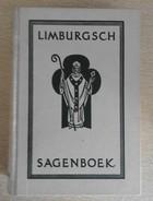 Limburgsch Sagenboek - Jacques R.W. Sinninghe  1978 - History