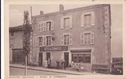 CARTE POSTALE  BESSINES 87  Hotel Du Commerce (légère Déchirure En Haut De La Carte) - Bessines Sur Gartempe