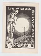MARBACHE La Vierge Des Pauvres ( Bois  Original Alain Louis Nancy ) - France