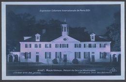 Exposition Coloniale Paris 1931 - Mount Vernon Maison De G. Washington - N° 2312E - Voir 2 Scans - Mostre