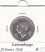LUSSEMBURGO   20 FRANCS   ANNO 1946  COME DA FOTO - Lussemburgo